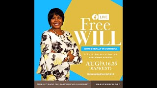Rev. Michele Teague-Humphrey | Free Will , Who's Really In Control: Pt. 1  Under The Influence