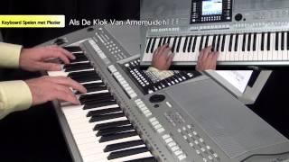 Als De Klok Van Arnemuiden - Keyboard Spelen Met Plezier deel 4