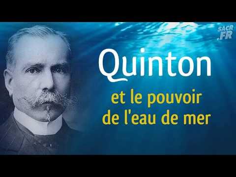 Quinton et le pouvoir de l'eau de mer