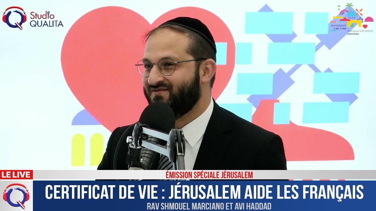 Certificat de vie : Jérusalem aide les Français
