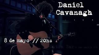 Daniel Cavanagh en Argentina - Martes 8 de Mayo en Ultra Bar -