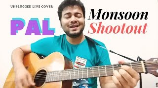 Pal | Feat. Arijit Singh | Nawazuddin Siddiqui | Monsoon Shootout | Live Unplugged Guitar Cover