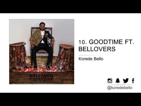 Korede Bello - GOODTIME