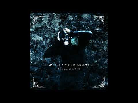 Deadly Carnage - Sentiero II - Ceneri (Album 2011)