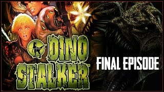 Dino Stalker | The Final Episode | How To Kill A T-Rex.