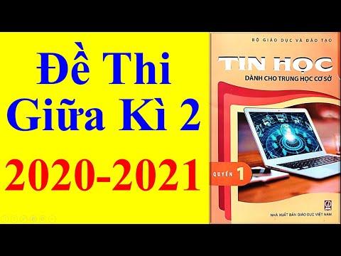 Tin học Lớp 6 – Đề Thi Giữa Học Kì 2 Năm 2020 - 2021