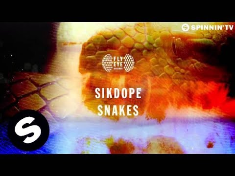 Sikdope - Snakes (Official Audio)