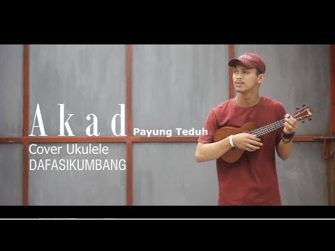Akad - Payung Teduh (Ukulele Cover by Dafa Sikumbang)