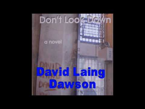 David Laing Dawson-Don't Look Down-Bookbits author interview