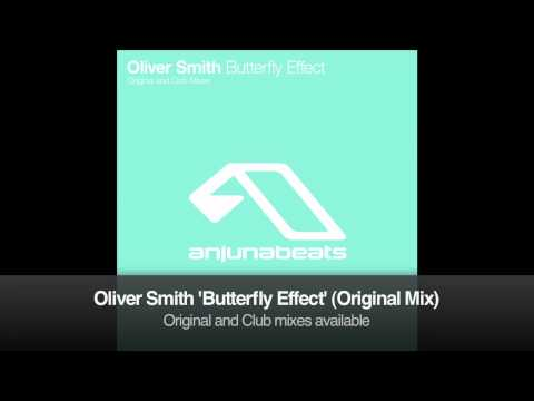 Oliver Smith - Butterfly Effect (Original Mix)