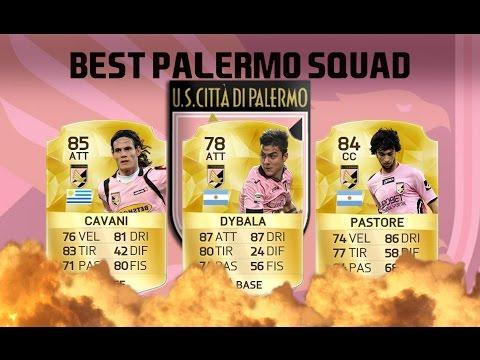 THE BEST PALERMO SQUAD IN FIFA 16  W/CAVANI,DYBALA,PASTORE,BARZAGLI...