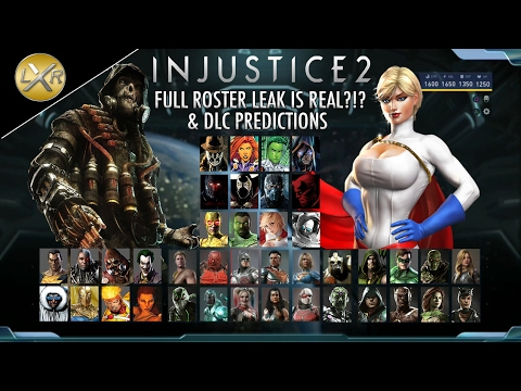 Injustice 2 Full Roster Leak Is Real Amp Dlc Character