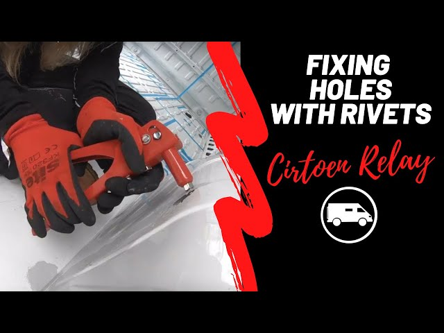 Using Rivets to Fix holes in van Floor. Episode 5.