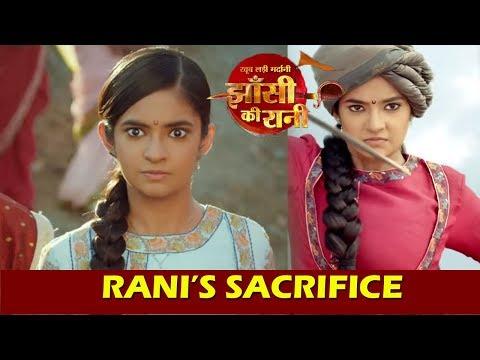 Jhansi Ki Rani: Rani Lakshmi Bai's Big Sacrifice For Nation, New Show On Colors