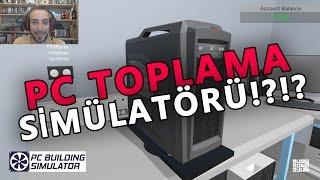 Bİlgİsayar Toplama SİmÜlatÖrÜ | Pc Building Simulator Türkçe Oynanış Ve İlk Bakı