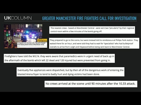 UK Column Thursday 25/05/2017:  The Manchester Firefighters all But Call it a False Flag  One.