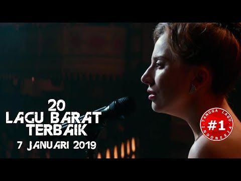 20 Lagu Barat Terbaik  (7 Januari 2019)