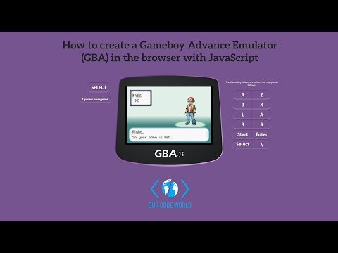 How To Create A Gameboy Advance Emulator (GBA) In The Browser With JavaScript