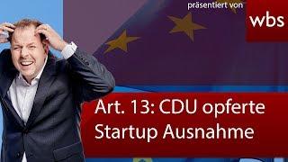 Artikel 13: Opferte CDU Startups für Gas-Pipeline? FAZ berichtet - RA Solmecke