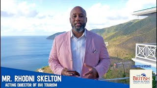 Acting Director- British Virgin Islands Tourist Board, Mr. Rhodni Skelton Message to Travel Advisors