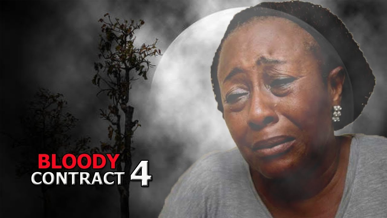 Download Bloody Contract Season 4 finale - Latest 2018 Nigerian Nollywood Movie Full HD 1080p