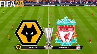 FIFA 20   Wolves vs Liverpool - UEFA Europa League - Full Match & Gameplay