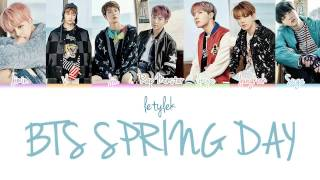 BTS Spring Day (봄날) Lyrics [Colour Coded|HAN/ROM/ENG]