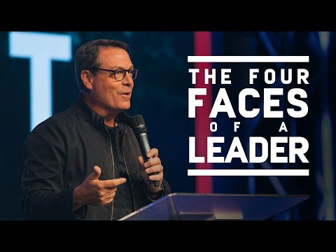 The Four Faces of a Leader - Ps. Chris Hodges
