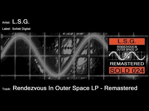 L.S.G. - Rendezvous in Outer Space LP
