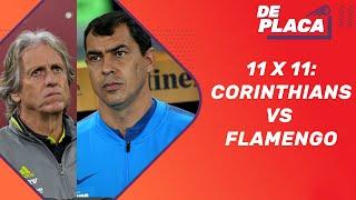 Corinthians tem um time mais ajustado que o Flamengo  VERDADEIRO OU FALSO?   De Placa(19/07/19)
