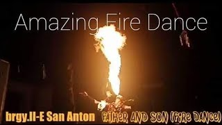 Fire Dance Of Father And Son