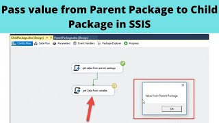 42 Pass value from Parent Package to Child Package in SSIS