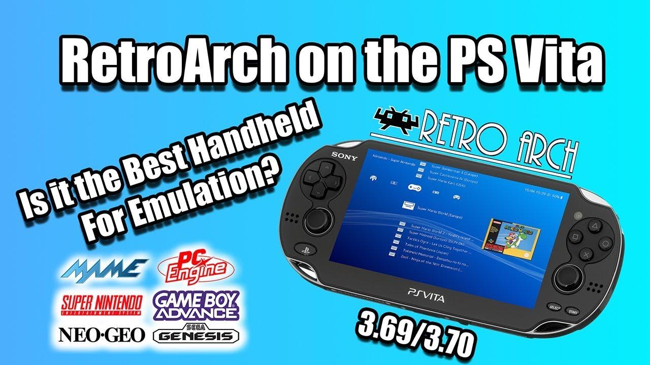 Best Handheld Emulator 2019 PS Vita RetroArch Test Is it the Best Handheld For Emulation