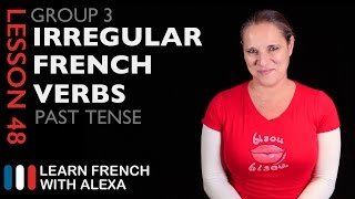 3rd Group French Verbs in the Past Tense - Passé Composé