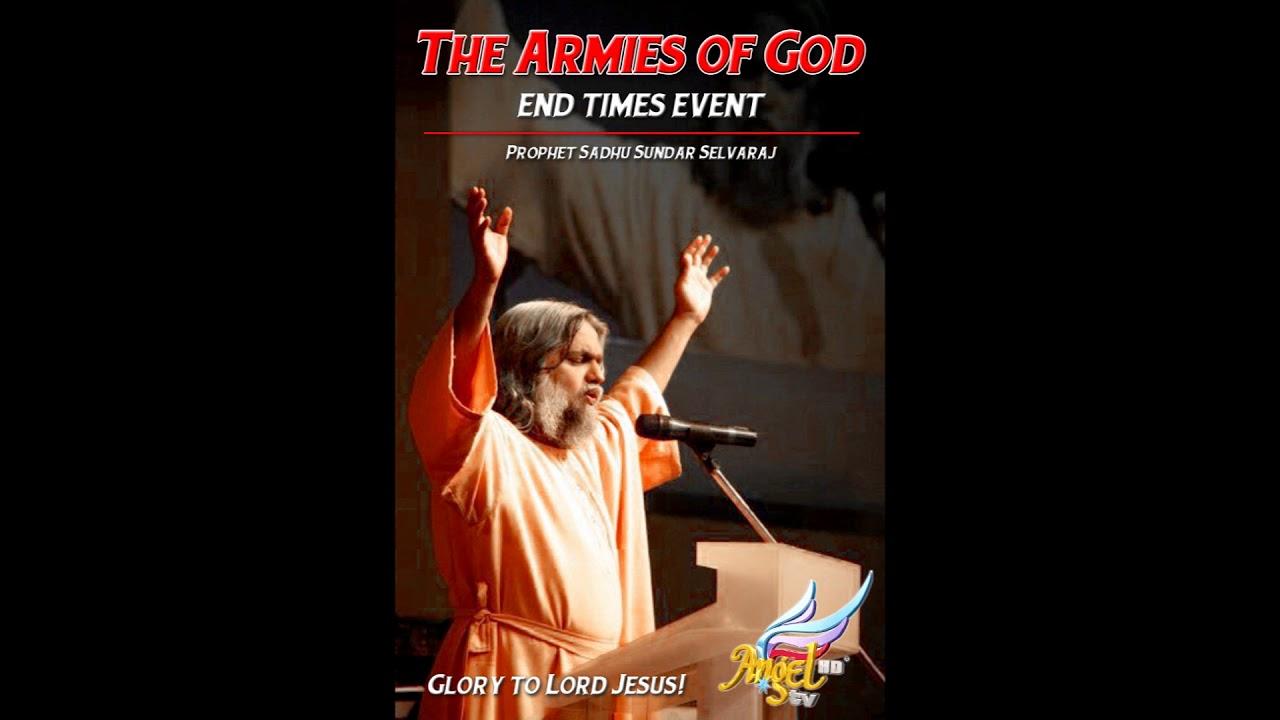 THE ARMIES OF GOD (PROPHET SADHU SUNDAR SELVARAJ)