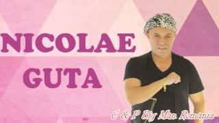 NICOLAE GUTA - Viata mea (MANELE de COLECTIE)