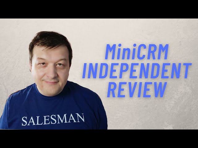 MiniCRM Review Independent