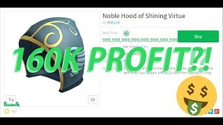 Roblox Projecting: Projecting Noble Hood (160K ROBUX PROFIT!)