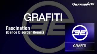 Grafiti - Fascination (Dance Disorder Remix)