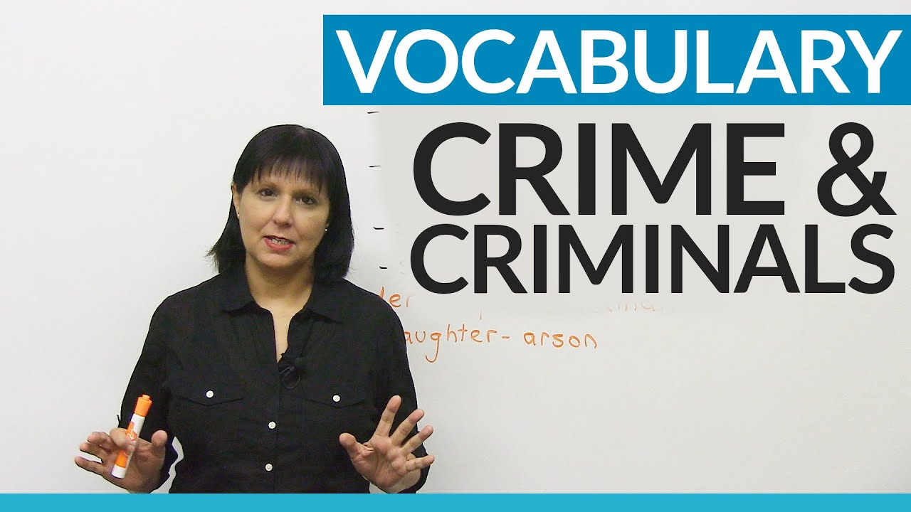 english vocabulary crime criminals