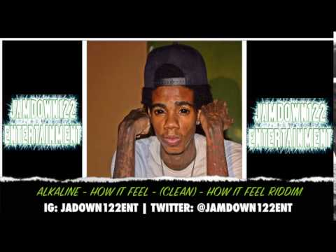 Alkaline - How It Feel (Clean) - Audio - How It Feel Riddim [Dj Frass Records] - 2014