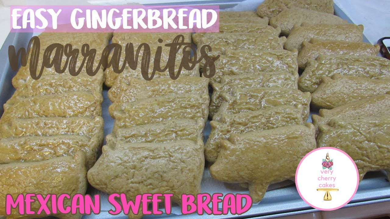 EASY MEXICAN SWEET BREAD   MARRANITOS   GINGERBREAD PIG COOKIES