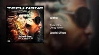 Tech N9Ne Ft. Cory Taylor Wither REACTION METALHEAD REACTS TO HIPHOP.mp3