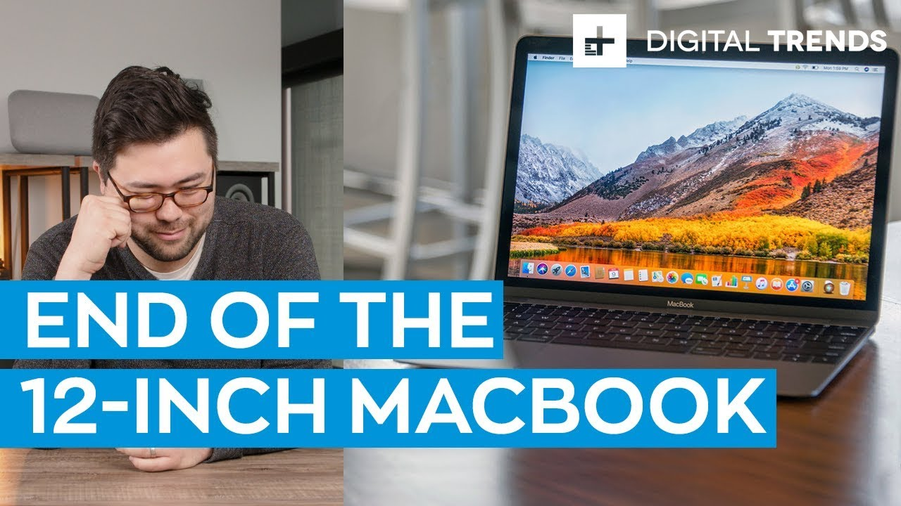 RIP, 12-inch MacBook   The Future Of The Macbook Explained