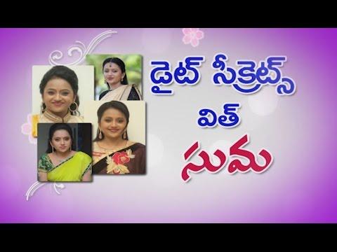 Telugu Anchor Suma Diet Secrets  - ETV Abhiruchi