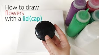 (129) How to draw flowers with a lid / cap _ No silicone _ Designer Gemma77