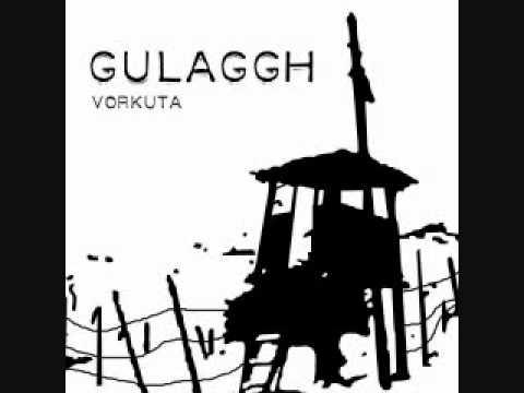 Gulaggh - Vorkuta