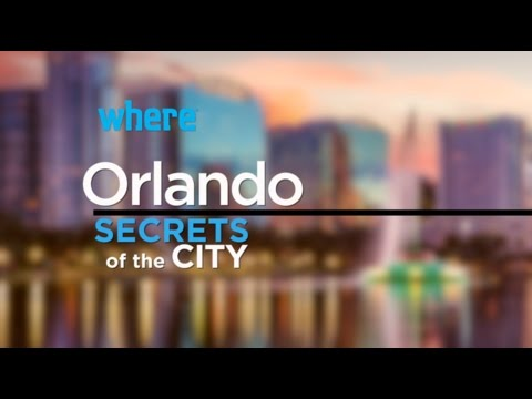 Orlando: Secrets of the City | Travel Ideas and Things to Do