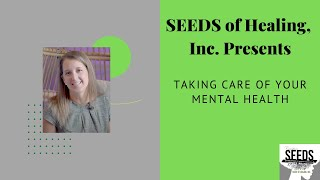SOH: Taking Care of your Mental Health