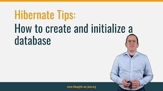 Hibernate Tip : How to create and initialize a database